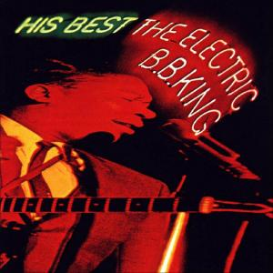 His Best — The Electric B.B. King